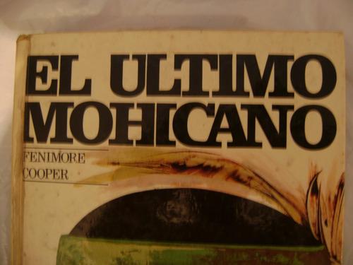 el ultimo mohicano.  fenimore cooper. literatura universal