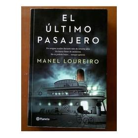 El Último Pasajero Manel Loureiro