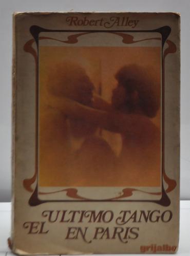 el ultimo tango en parís por robert alley