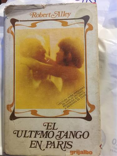 el ultimo tango en paris robertalley tapa dura sano completo