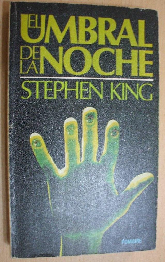 El Umbral De La Noche Stephen King 1era Edicion 1 895 00