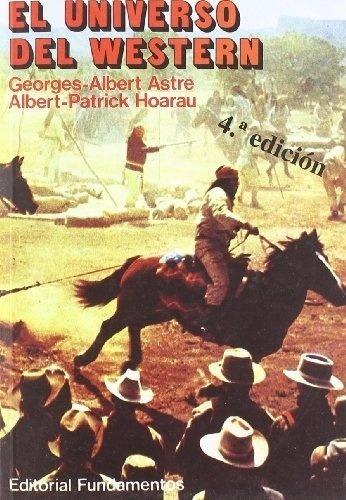 el universo del western, hoarau / astre, fundamentos