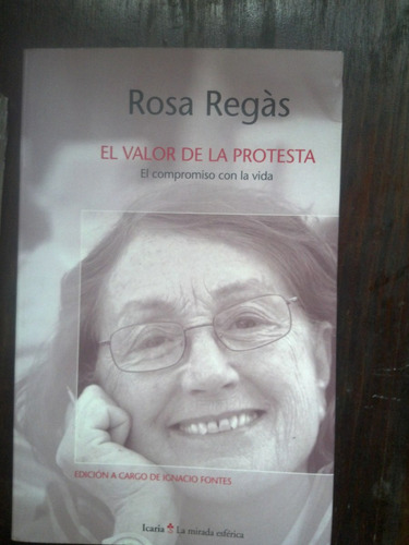 el valor de la protesta - rosa regàs
