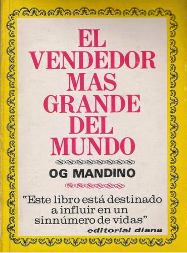 el vendedor mas grande del mundo 1, og. mandino - libro f.