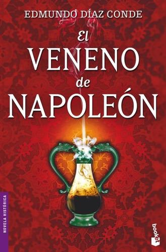 el veneno de napoleón(libro novela y narrativa)