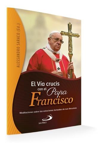 el vía crucis con el papa francisco