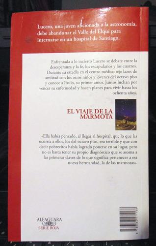 el viaje de la marmota beatriz rojas alfaguara ser. roja
