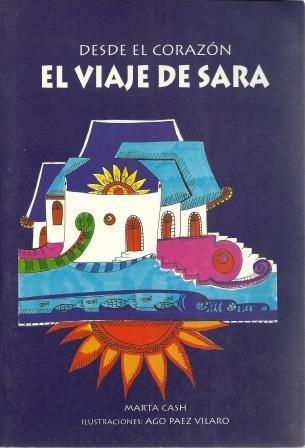 el viaje de sara desde el corazon-marta cash ago paez vilaro