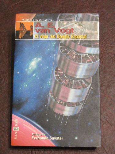 el viaje del beagle espacial - a.e.van vogt - plaza y janes