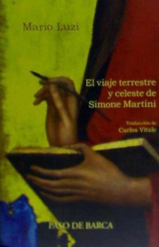 el viaje terrestre y celeste de simone martini(libro poesía)