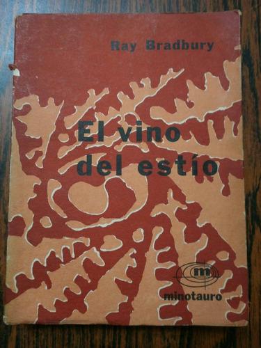 el vino del estío - ray bradbury ed minotauro 1961