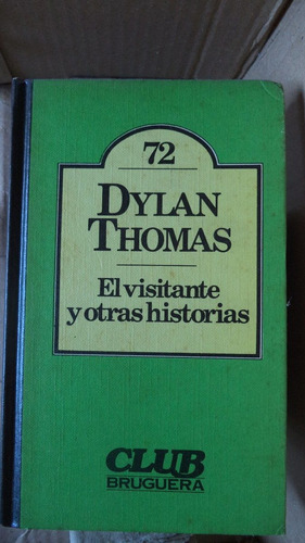 el visitante y otras historias dylan thomas anv