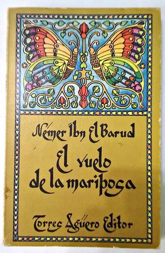 el vuelo de la mariposa  nemer ibn el barud