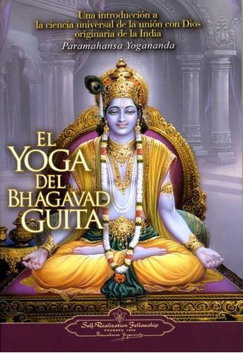 el yoga del bhagavad guita - paramahansa yogananda - nuevo