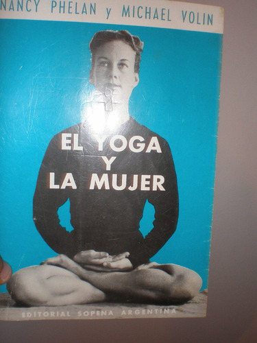 el yoga y la mujer de nancy phelan y michael volin