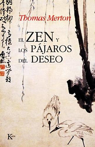 el zen y los pajaros del deseo thomas merton