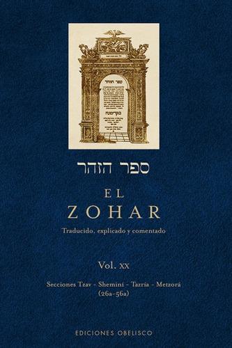 el zohar: traducido, explicado y comentado. vol. xx: seccion