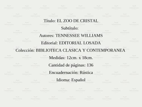 el zoo de cristal -   - tennessee williams