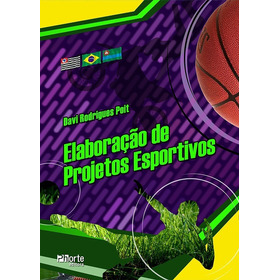 Elaboração De Projetos Esportivos - Novo!