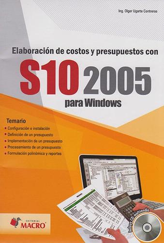 elaboración de costos y presupuestos con s10 2005 para windo