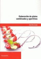 elaboración de platos combinados y aperitivos ( envío gratis
