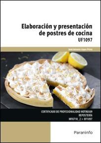 elaboración y presentación de postres de cocina(libro gastro