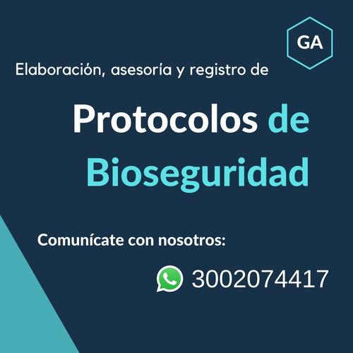 elaboración y registro de protocolos de bioseguridad