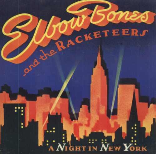 elbow bones & the racketeers compacto vinil night in new yor