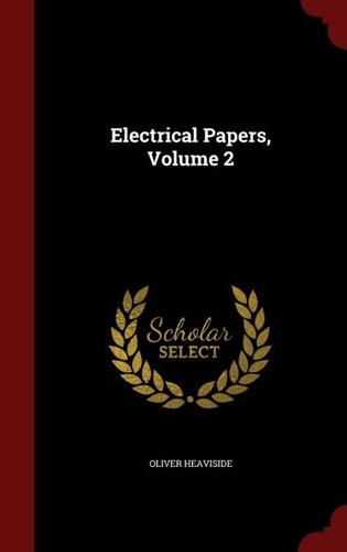 electrical papers, volume 2(libro  ingeniería eléctrica)