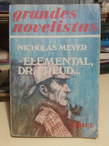 elemental dr freud. nicholas meyer