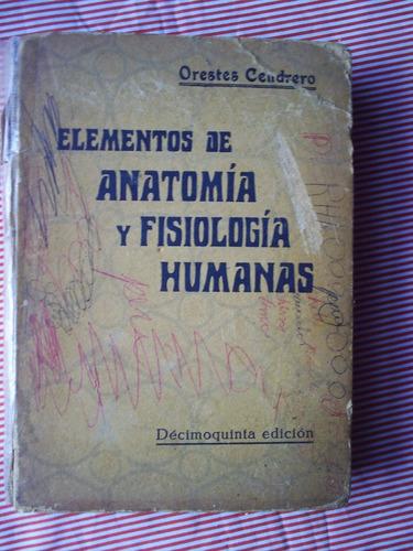 elementos de anatomía y fisiología humanas orestes cendrero.