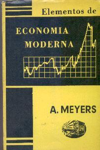 elementos de economia moderna - a. meyers