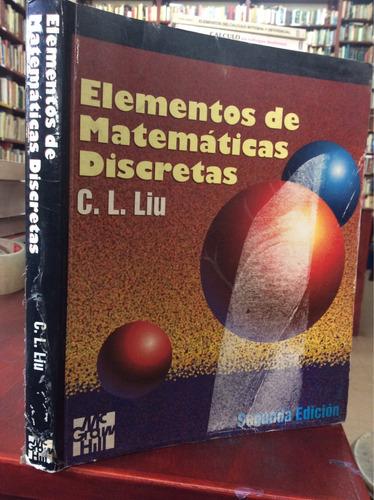 elementos de matematicas discretas. l. liu