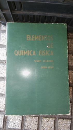 elementos de quimica fisica glasstone lewis