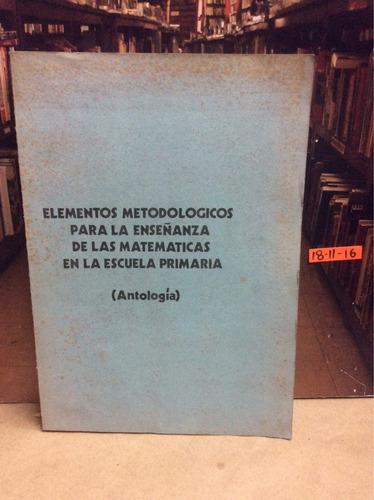 elementos metodológicos de enseñanza matemáticas en primaria