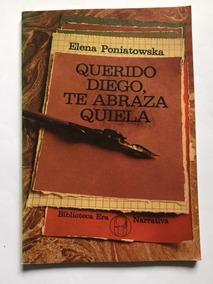 Querido Diego Te Abraza Quiela Ebook