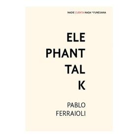 Elephant Talk De Pablo Ferraioli Funesiana
