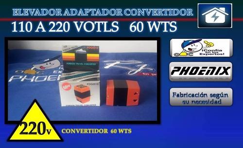 elevador adaptador convertidor de 110 a 220 volts  60 wts
