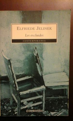 elfriede jelinek. los excluidos