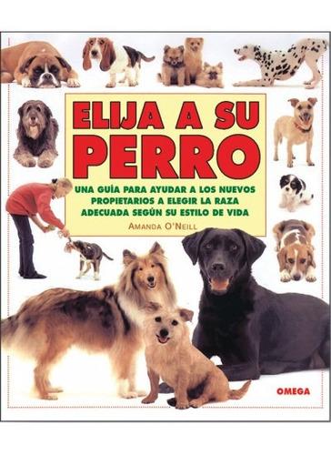elija a su perro(libro )