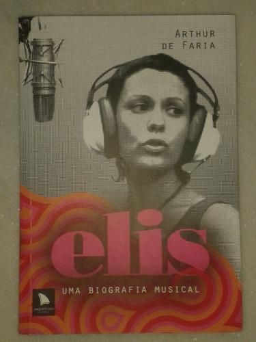 elis - uma biografia musical - arthur de faria