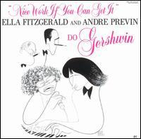 ella fitzgerald & andre previn nice work if you can get it