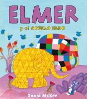 elmer y el abuelo eldo(libro infantil y juvenil)