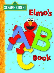 Elmo's Abc Book: Sesame Street - Deborah November (board