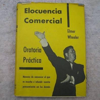 elocuencia comercial oratoria practica, elmer wheeler ed. ma