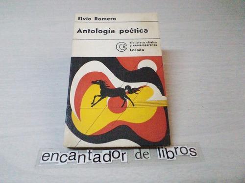 elvio romero - antología poética (dedicado y firmado)
