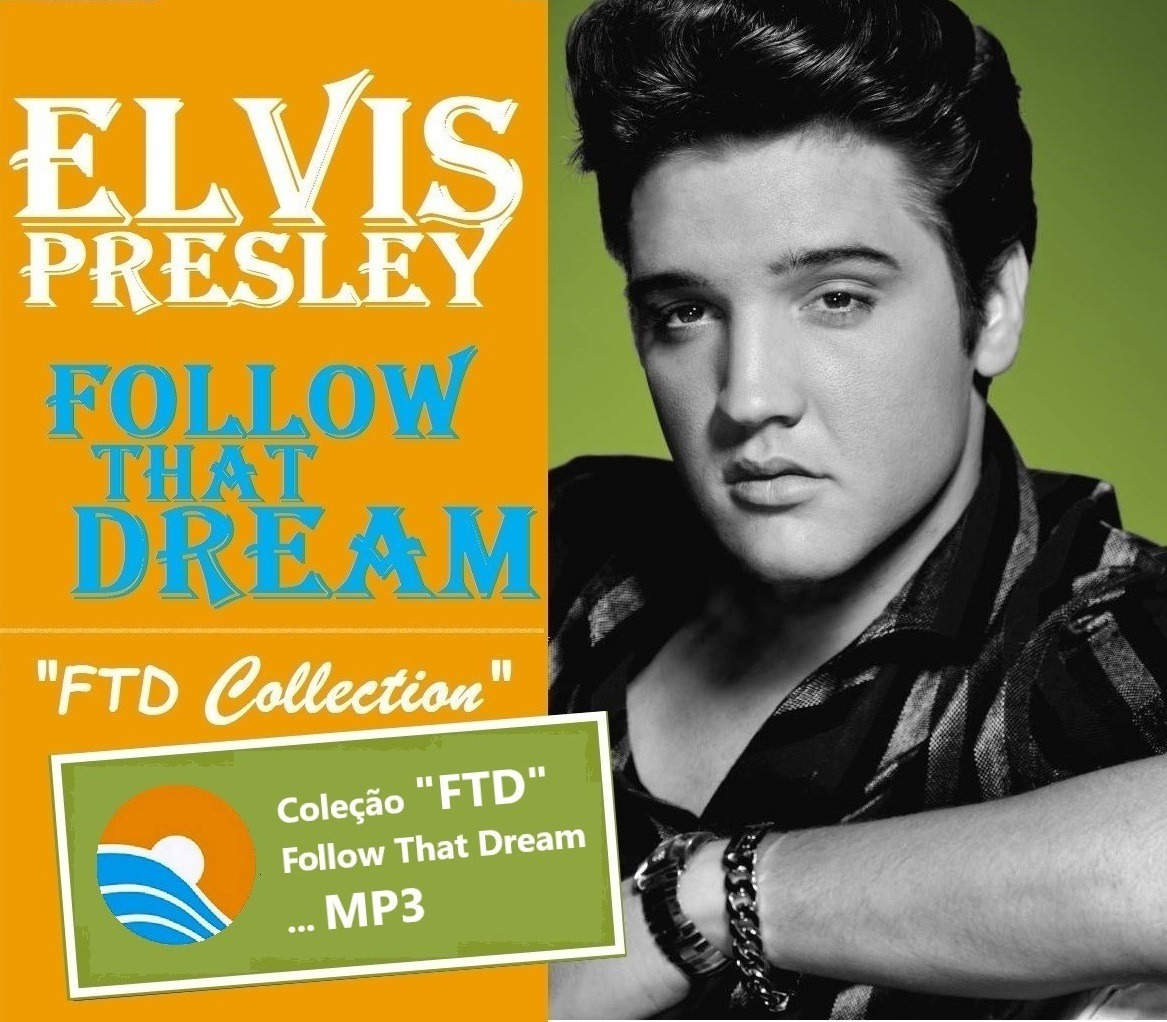 Elvis Presley Coleção Completa Ftd Follow That Dream (mp3)