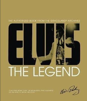 elvis the legend - the authorized book from graceland archiv