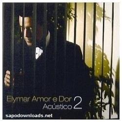 elymar amor e dor acústico 2 cd