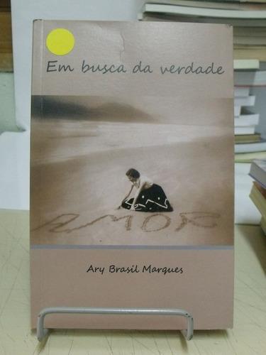 em busca da verdade - ary brasil marques